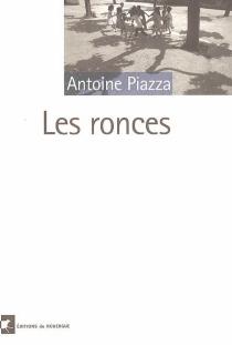 Les ronces - AntoinePiazza