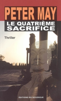 Le quatrième sacrifice - Peter May