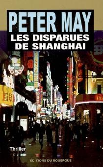 Les disparues de Shanghai - PeterMay