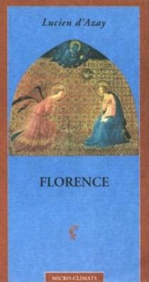 Florence - Lucien d'Azay