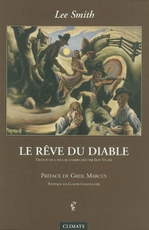 Le rêve du diable - Lee Smith