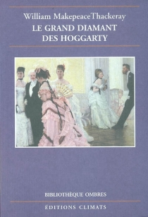Le grand diamant des Hoggarty - William Makepeace Thackeray
