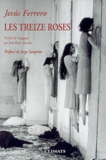 Les treize roses - JesúsFerrero
