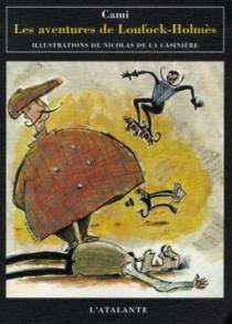 Les aventures de Loufock-Holmès - Cami
