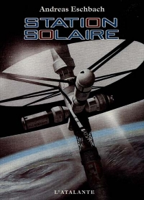 Station solaire - Andreas Eschbach