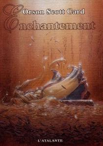 Enchantement - Orson ScottCard