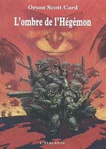 L'ombre de Hégémon - Orson ScottCard