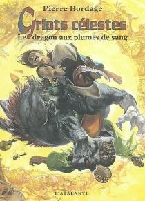 Griots célestes - PierreBordage