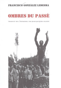 Ombres du passé - FranciscoGonzalez Ledesma