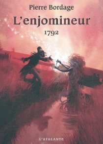 L'enjomineur - Pierre Bordage