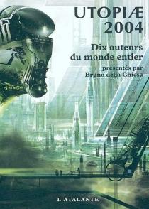 Utopiae 2004 -