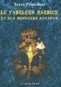 Le fabuleux Maurice et ses rongeurs savants - TerryPratchett