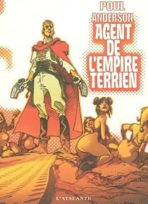 Agent de l'Empire terrien - PoulAnderson