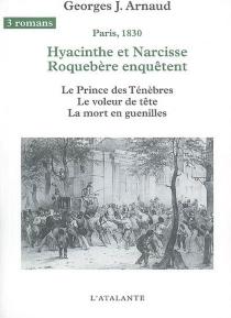 Hyacinthe et Narcisse Roquebère enquêtent : Paris, 1830 | Volume 2 - Georges JeanArnaud