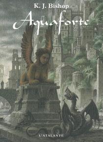 Aquaforte - Kirsten J.Bishop