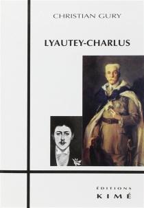 Lyautey-Charlus - ChristianGury