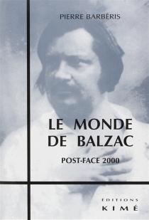 Le monde de Balzac - PierreBarbéris