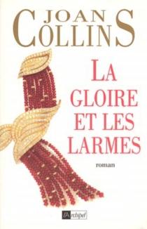 La gloire et les larmes - JoanCollins