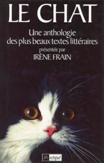 Le chat, une anthologie des plus beaux textes littéraires -
