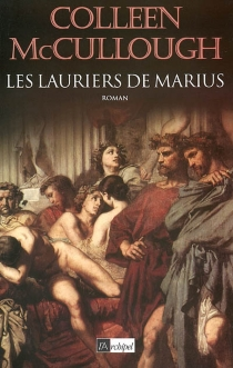 Les maîtres de Rome - ColleenMcCullough