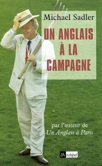 Un Anglais à la campagne - MichaelSadler
