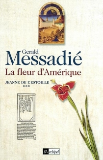 Jeanne de l'Estoille - GeraldMessadié