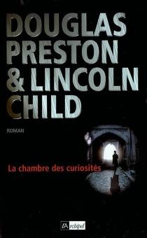 La chambre des curiosités - LincolnChild