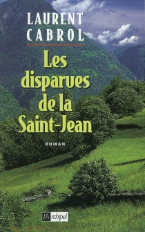 Les disparues de la Saint-Jean - Laurent Cabrol