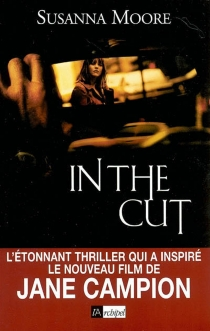 In the cut - Susanna Moore