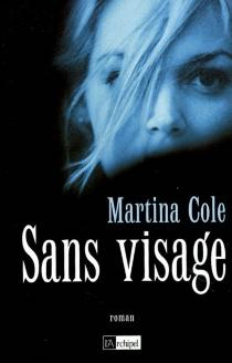 Sans visage - MartinaCole