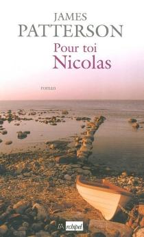 Pour toi, Nicolas - JamesPatterson