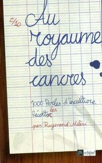 Au royaume des cancres : 1000 perles d'inculture - RaymondMilési