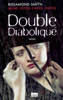 Double diabolique - Rosamond Smith