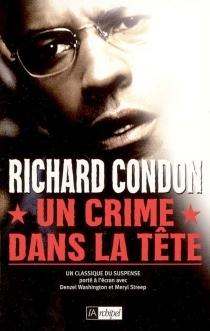 Un crime dans la tête - RichardCondon