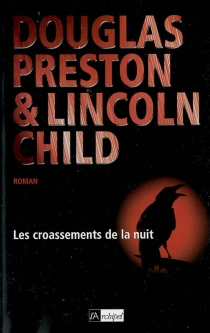Les croassements de la nuit - Lincoln Child