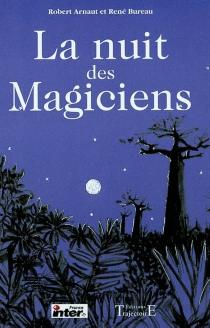 La nuit des magiciens - RobertArnaut