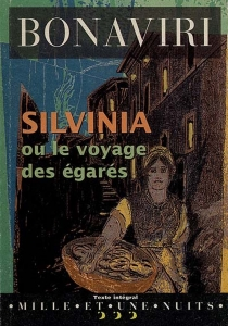 Silvinia ou Le voyage des égarés - GiuseppeBonaviri