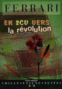En 2 CV vers la révolution - MarcoFerrari