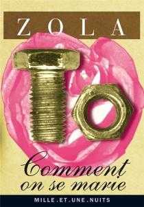Comment on se marie - ÉmileZola