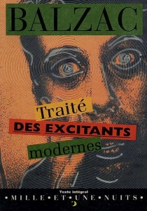 Traité des excitants modernes - Honoré deBalzac