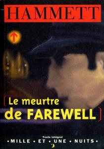 Le meurtre de Farewell - DashiellHammett