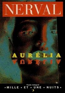 Aurélia - Gérard deNerval