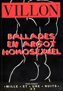 Ballades en argot homosexuel - ThierryMartin