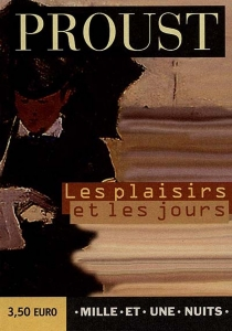 Les plaisirs et les jours - MarcelProust