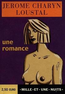 Une romance - JeromeCharyn