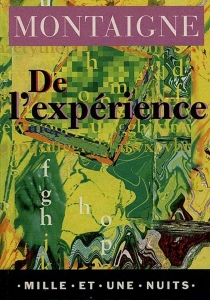 De l'expérience : livre III, chapitre 13 (les Essais) - Michel deMontaigne