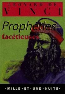 Les prophéties facétieuses - Léonard de Vinci