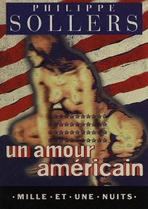 Un amour américain - Philippe Sollers