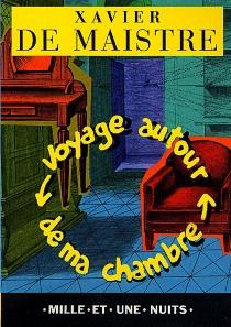 Voyage autour de ma chambre| Le lépreux de la cité d'Aoste - Xavier deMaistre