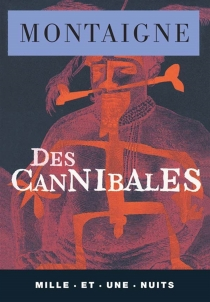 Des cannibales - Michel de Montaigne